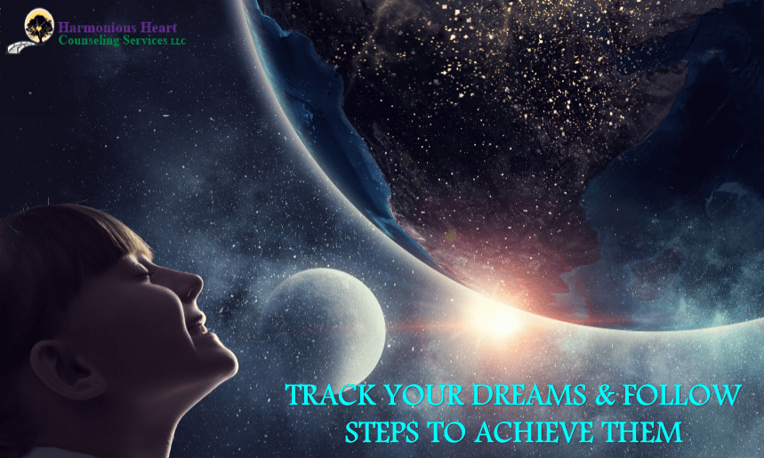 DREAMS – TRACK YOUR DREAMS & FOLLOW STEPS TO ACHIEVE THEM