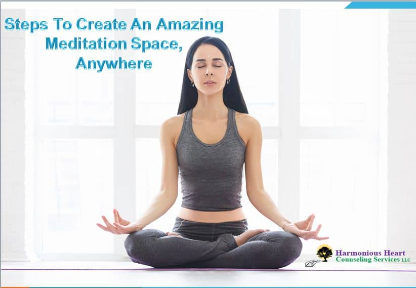 Steps To Create An Amazing Meditation Space, Anywhere