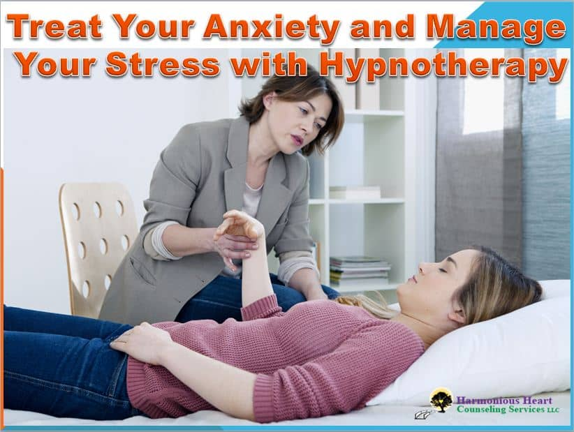 Treat Your Anxiety and Manage Your Stress with Hypnotherapy